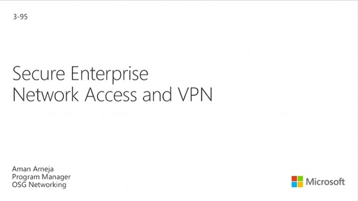 Secure Access to Enterprise Networks and VPN Platform Enhancements