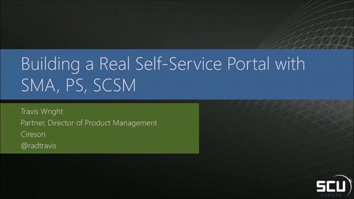 Building a Real self-service platform with SCSM, SMA PowerShell Workflows