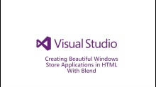 Creating Beautiful Windows Store Applications in HTML with Blend