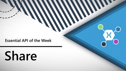 Share (Xamarin.Essentials API of the Week)