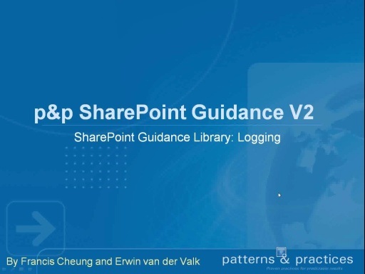 How to use the logging components? - p & p Developing SharePoint Applications guidance