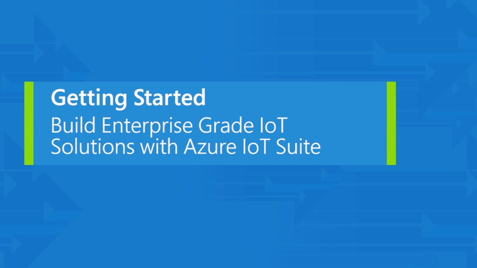 Introducing the Microsoft Azure IoT Suite