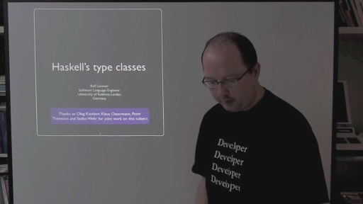 C9 Lectures: Dr. Ralf Lämmel - Advanced Functional Programming - Type Classes