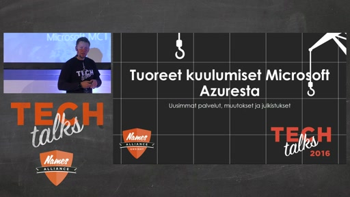 Tech Talks 2016 Arrow Stage Tuoreet kuulumiset Microsoft Azuresta
