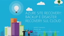 Azure Site Recovery: Backup e Disaster Recovery sul Cloud