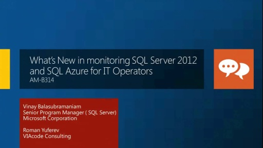 What's New in Monitoring SQL Server 2012 and SQL Azure for IT Operators?