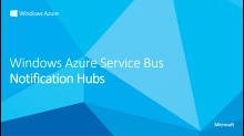 Service Bus Notification Hubs - Code Walkthrough - Windows 8 Edition
