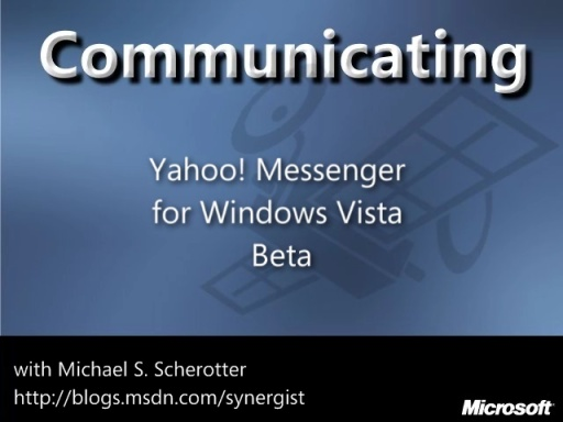 New Yahoo! Messenger for Windows Vista Beta