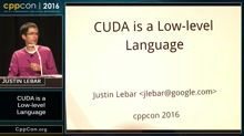 "CppCon 2016: ""Bringing Clang and C++ to GPUs: An Open-Source, CUDA-Compatible GPU C++ Compiler"""