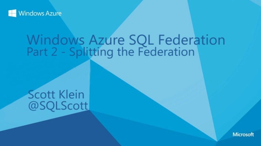 Scaling with Windows Azure SQL Federation
