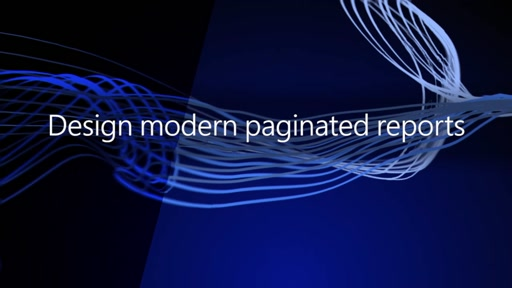 Design modern paginated reports