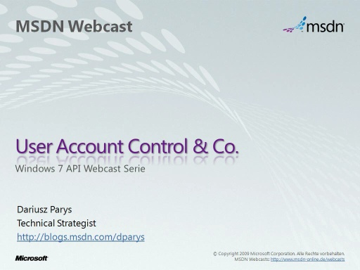 Windows 7 APIs - Teil 3 - User Account Control & Co.