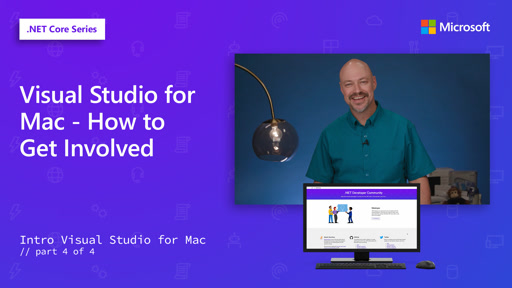 Visual Studio for Mac - How to Get Involved [4 of 4]