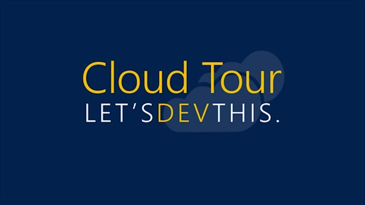 Let's dev this. Cloud Tour