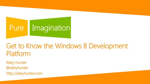 Get to know the Windows 8 Development Platform