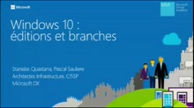 Windows 10 éditions et branches - Editions de Windows 10