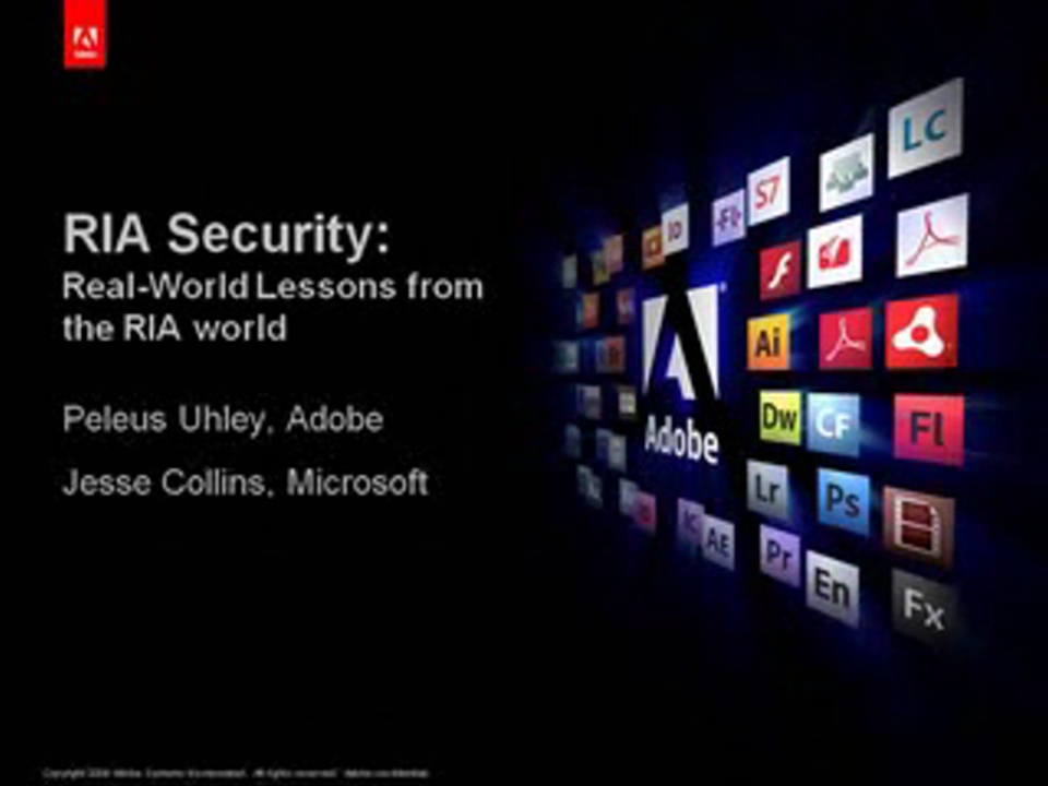 RIA Security: Real-World Lessons from Flash and Silverlight