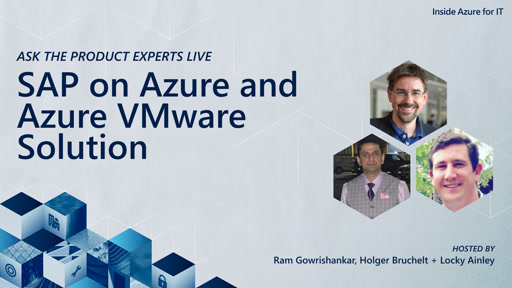 Ask the product experts live: SAP on Azure and Azure VMware Solution