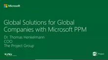 Global Solutions for Global Companies with Microsoft PPM