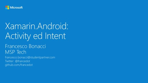 Modulo 3 || Xamarin.Android: Activity ed Intent