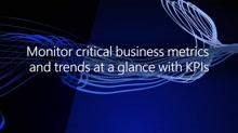 Monitor critical business metrics and trends at a glance with KPIs