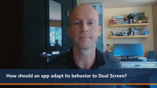 How should an app adapt its behavior to Dual Screen of the Surface Duo? | One Dev Question