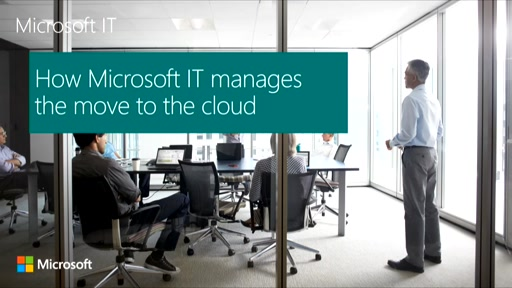 How Microsoft IT manages its move to the cloud