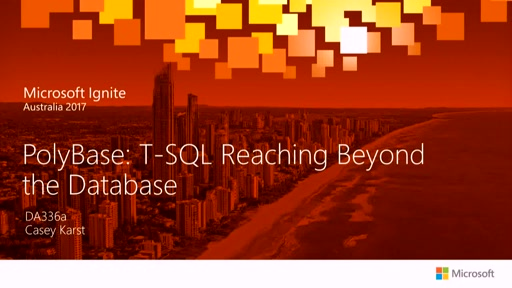 PolyBase: T-SQL Reaching Beyond the Database