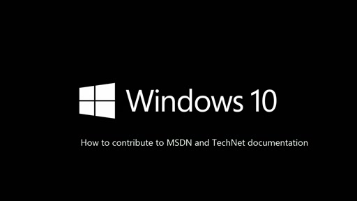 Contributing to MSDN and TechNet Documentation