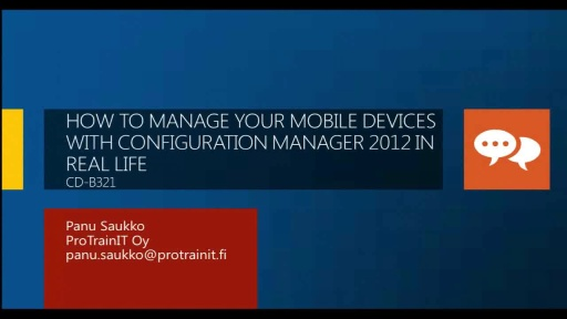 How to Manage Your Mobile Devices with Configuration Manager 2012 in Real Life