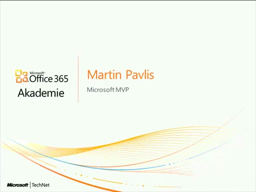 Office 365 akademie - díl 1 - Úvod do Office 365