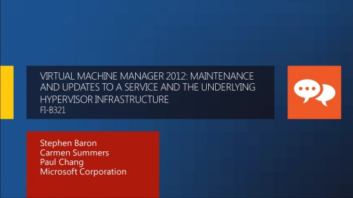Virtual Machine Manager 2012: Maintenance and Updates to a Service and the Underlying Hypervisor Infrastructure
