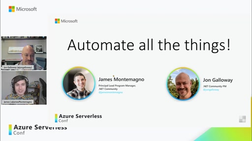 Keynote: How the .NET Community Team Uses Serverless to Automate All the Things with Jon Galloway and James Montemagno