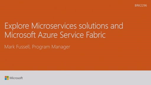 Explore Microservices solutions and Microsoft Azure Service Fabric