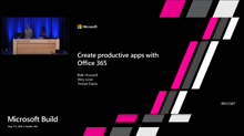 Create productive apps with Office 365