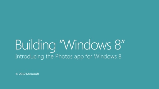 Introducing the Photos app for Windows 8