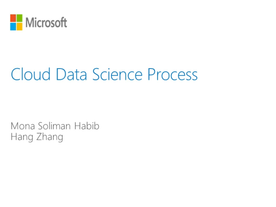The Cloud Data Science Process: a Webinar with Azure Data Scientists