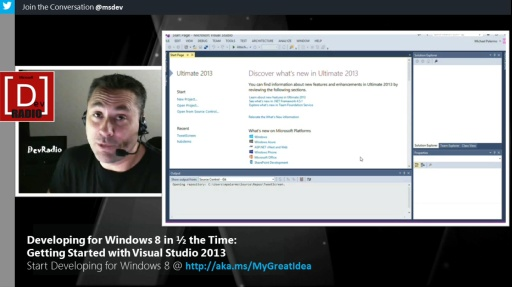 Microsoft DevRadio: Developing for Windows 8 in 1/2 the Time – Getting Started with Visual Studio 2013