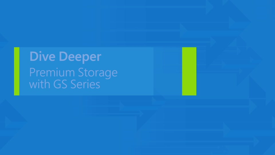 Premium Storage with GS-Series virtual machines