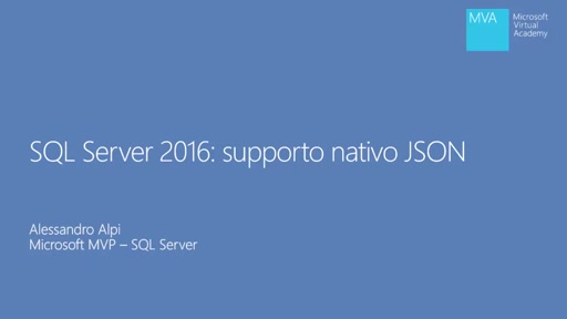 SQL Server 2016: Supporto Nativo JSON - Introduzione al formato JSON