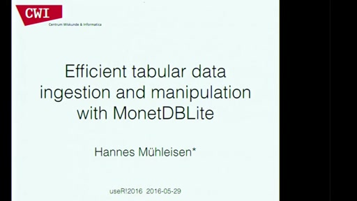 Efficient tabular data ingestion and manipulation with MonetDBLite