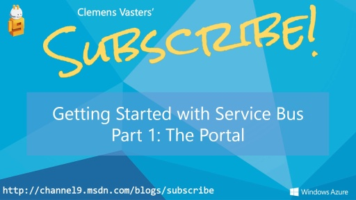 Getting Started with Service Bus. Part 1: The Portal