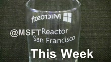 @MSFTReactor Weekly - Guest: Jeremy Smith - February 9th 2016