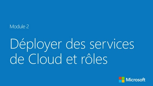 Déployer des services de Cloud