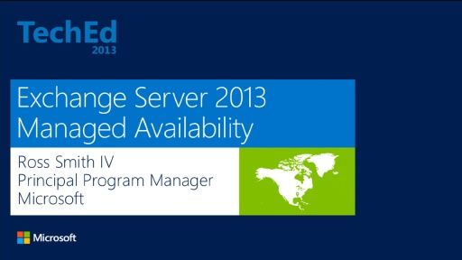 Microsoft Exchange Server 2013 Managed Availability