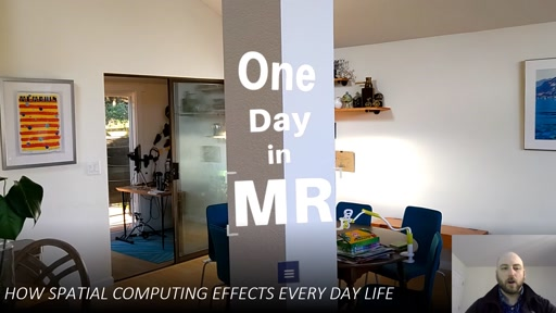 One Day In MR: How Spatial Computing Effects Every Day Life