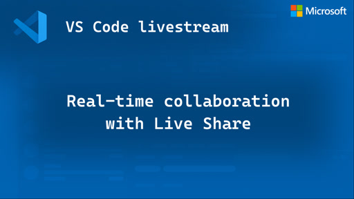 Real-time collaboration with Live Share
