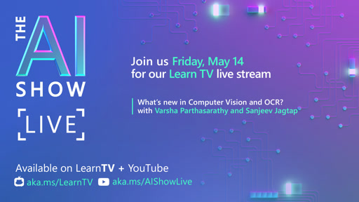 AI Show Live | Episode 13 | What's new in Computer Vision and OCR?