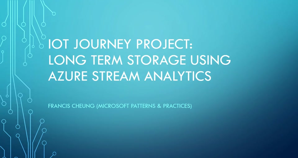 IoT Journey: Long Term Storage using Azure Stream Analytics