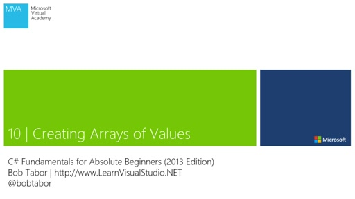 C# Fundamentals for Absolute Beginners: (10) Creating Arrays of Values